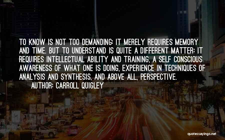 In Training Quotes By Carroll Quigley