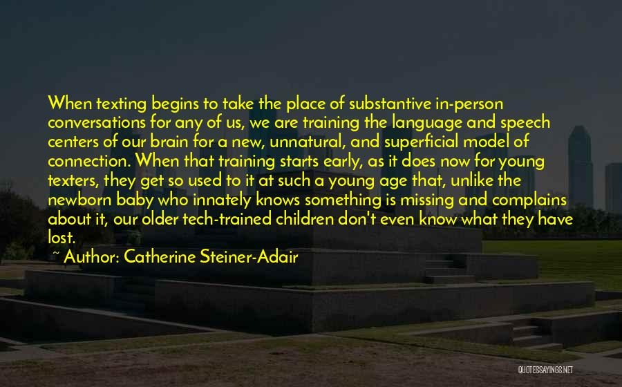 In Training Quotes By Catherine Steiner-Adair