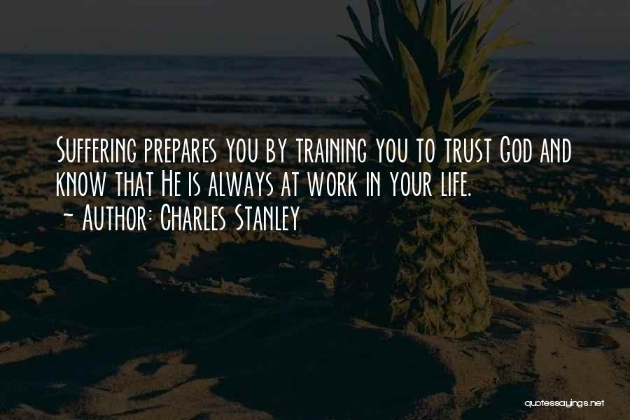 In Training Quotes By Charles Stanley