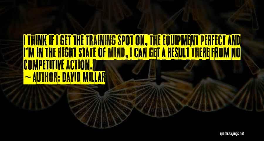 In Training Quotes By David Millar