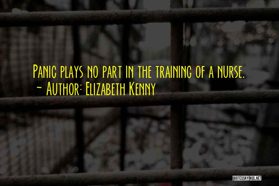 In Training Quotes By Elizabeth Kenny