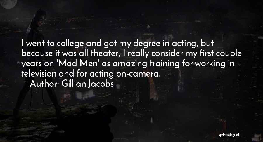 In Training Quotes By Gillian Jacobs