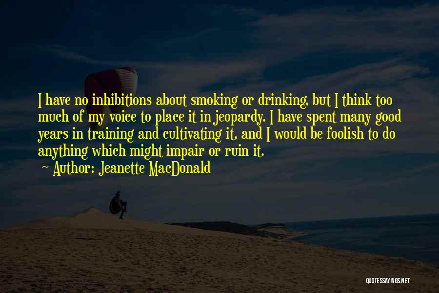 In Training Quotes By Jeanette MacDonald