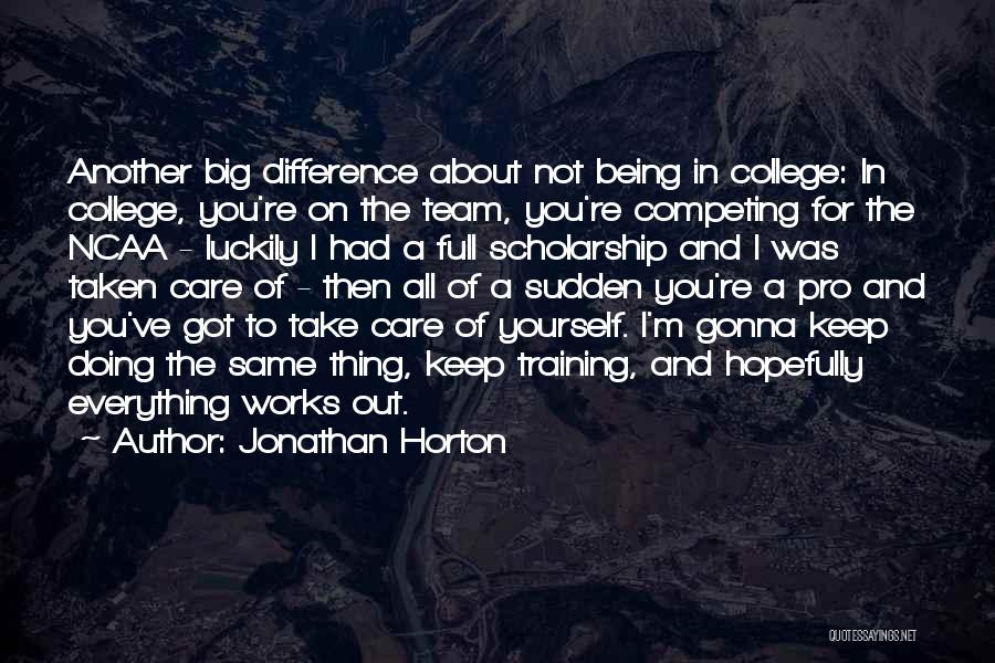 In Training Quotes By Jonathan Horton