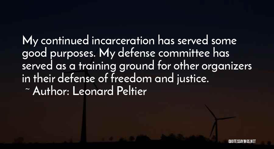 In Training Quotes By Leonard Peltier