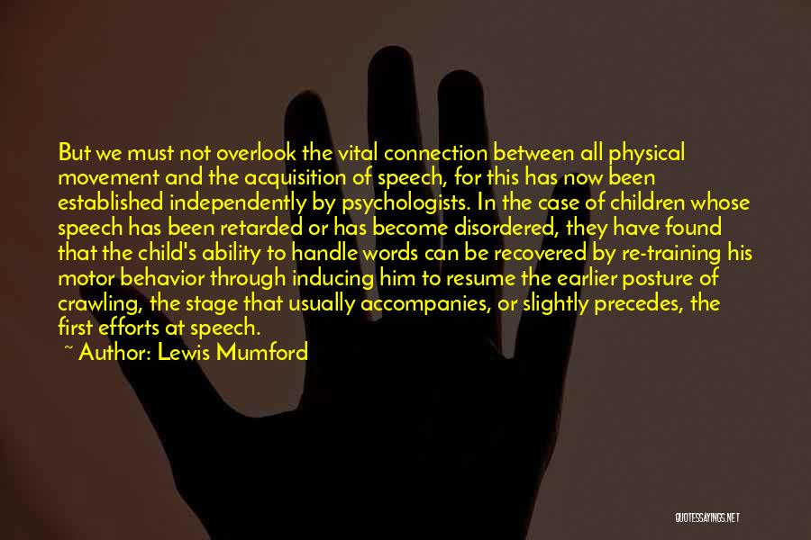 In Training Quotes By Lewis Mumford
