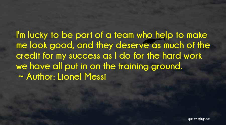 In Training Quotes By Lionel Messi