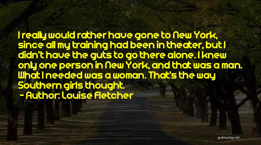 In Training Quotes By Louise Fletcher