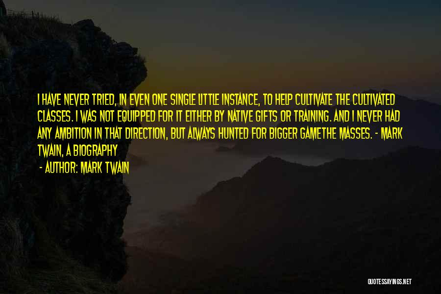 In Training Quotes By Mark Twain