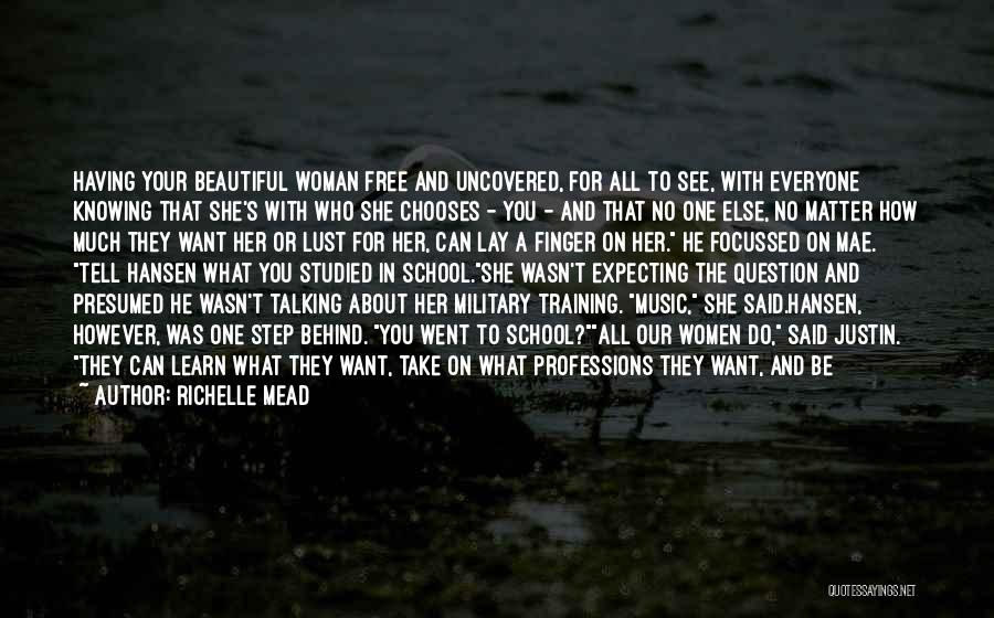 In Training Quotes By Richelle Mead
