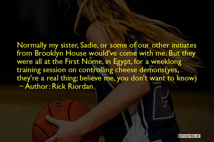 In Training Quotes By Rick Riordan