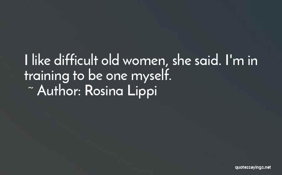 In Training Quotes By Rosina Lippi