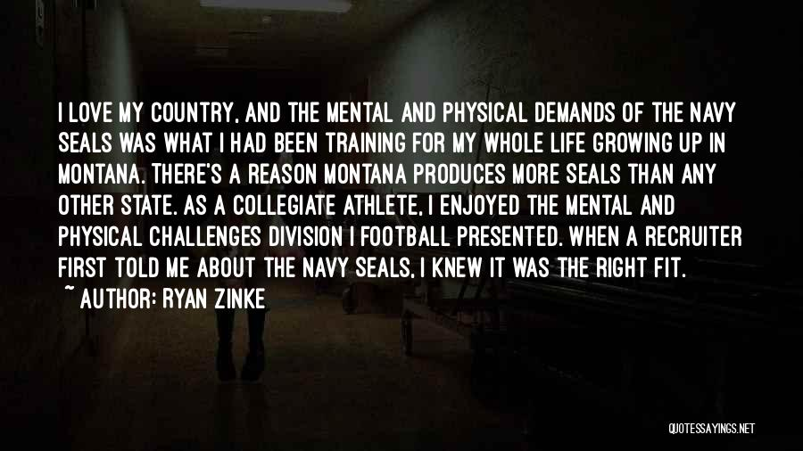 In Training Quotes By Ryan Zinke