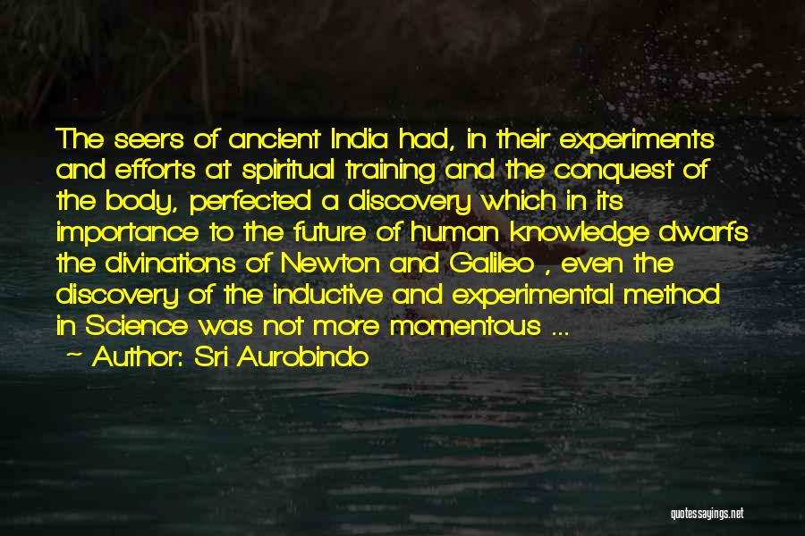 In Training Quotes By Sri Aurobindo