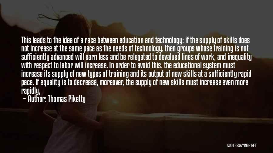 In Training Quotes By Thomas Piketty