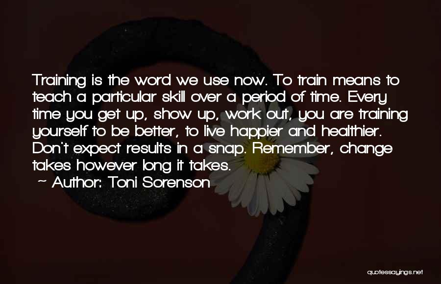 In Training Quotes By Toni Sorenson