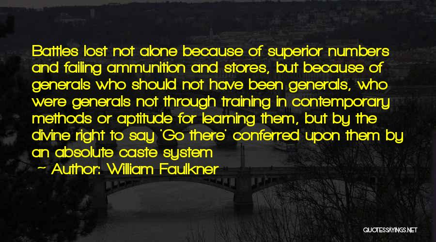 In Training Quotes By William Faulkner