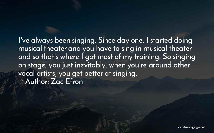 In Training Quotes By Zac Efron