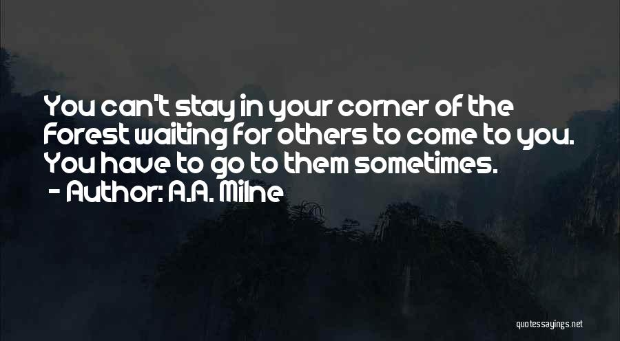 In Your Corner Quotes By A.A. Milne