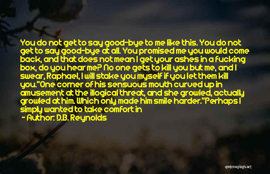 In Your Corner Quotes By D.B. Reynolds