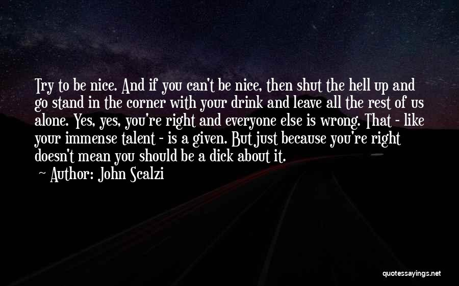 In Your Corner Quotes By John Scalzi