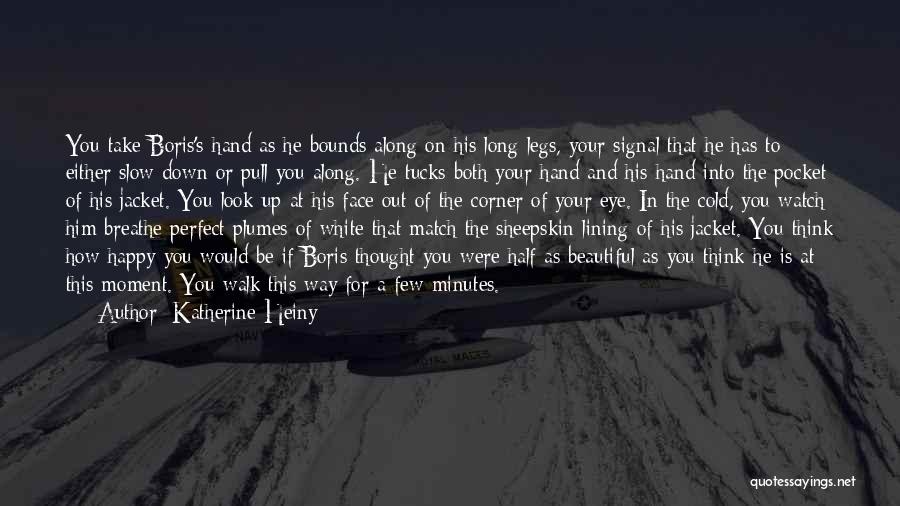 In Your Corner Quotes By Katherine Heiny