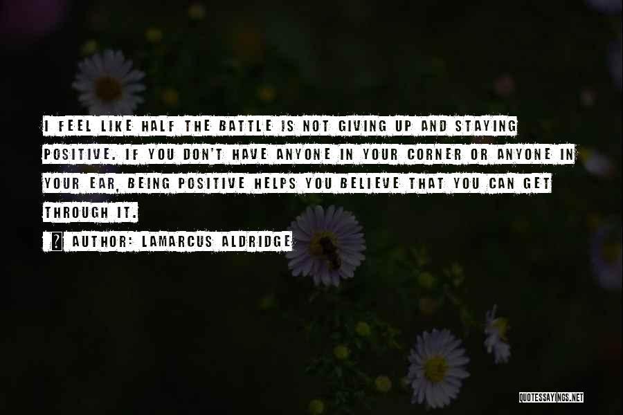 In Your Corner Quotes By LaMarcus Aldridge