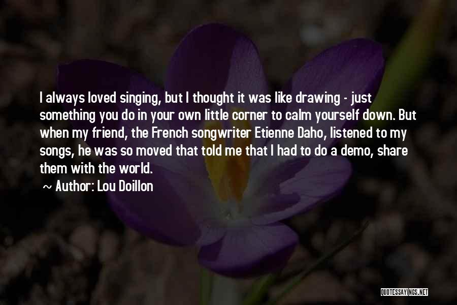 In Your Corner Quotes By Lou Doillon