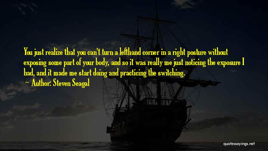 In Your Corner Quotes By Steven Seagal