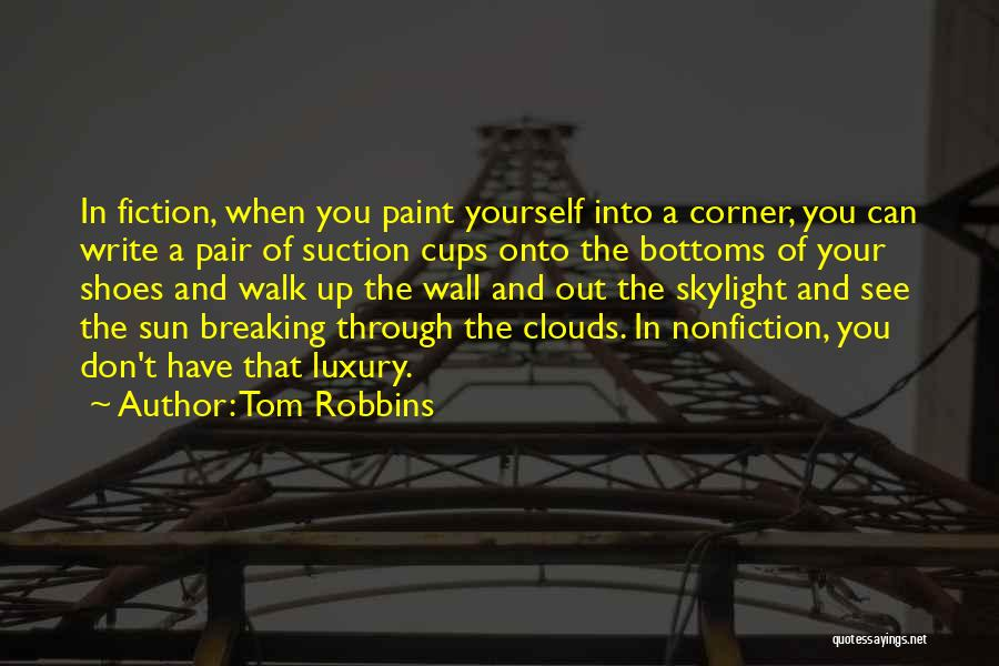 In Your Corner Quotes By Tom Robbins