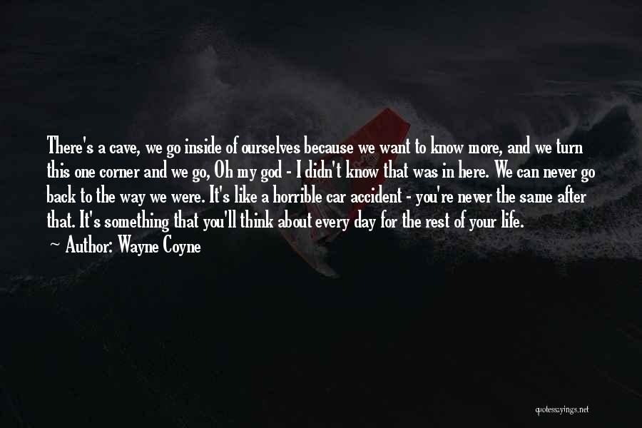 In Your Corner Quotes By Wayne Coyne