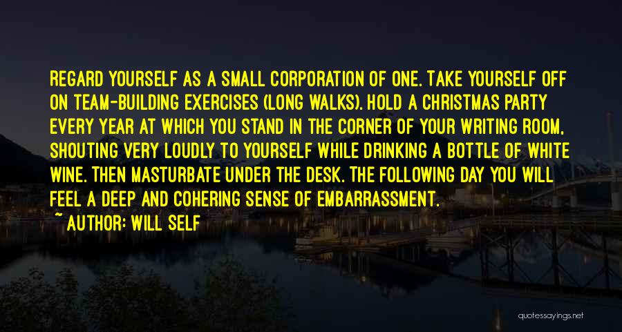 In Your Corner Quotes By Will Self