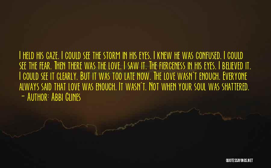 In Your Eyes Love Quotes By Abbi Glines