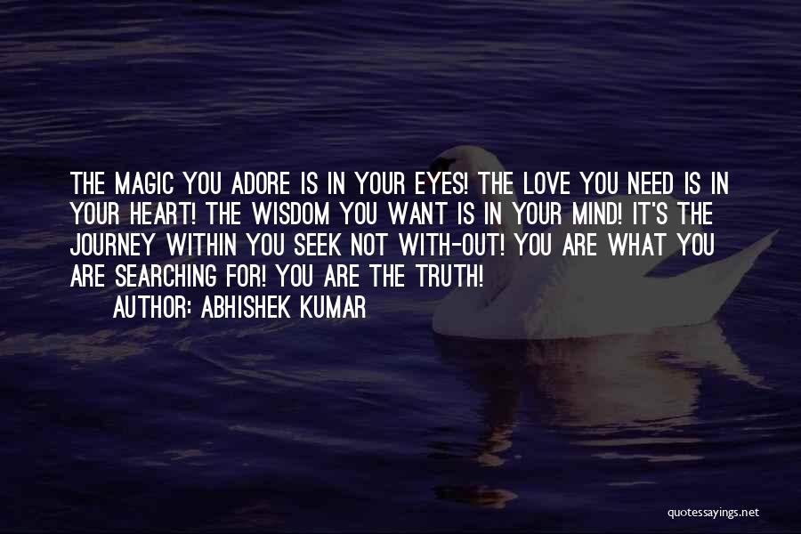 In Your Eyes Love Quotes By Abhishek Kumar