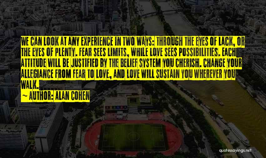 In Your Eyes Love Quotes By Alan Cohen