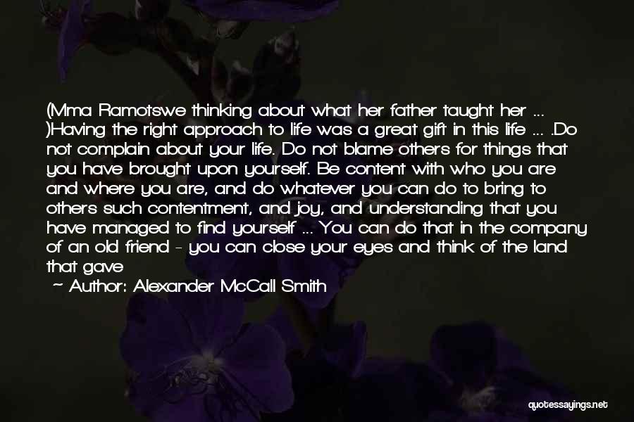 In Your Eyes Love Quotes By Alexander McCall Smith