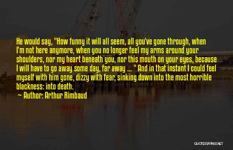 In Your Eyes Love Quotes By Arthur Rimbaud