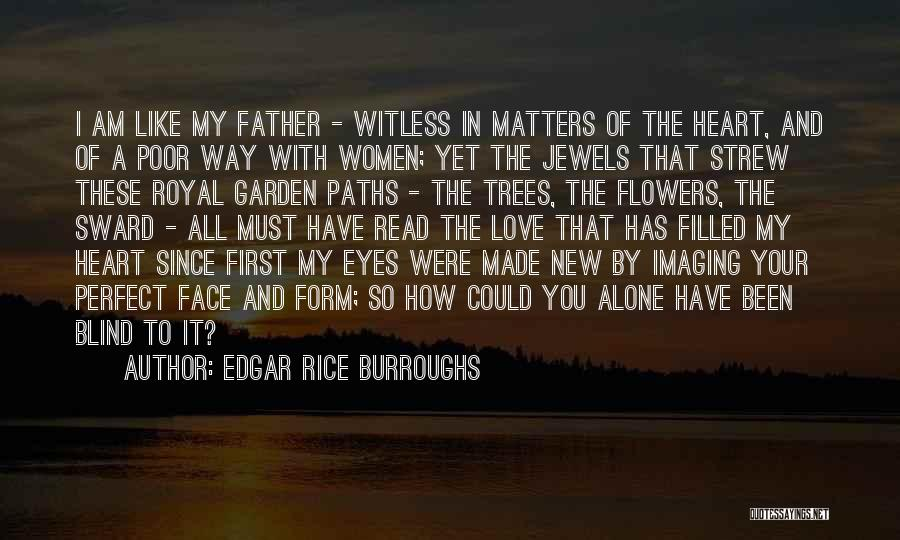 In Your Eyes Love Quotes By Edgar Rice Burroughs