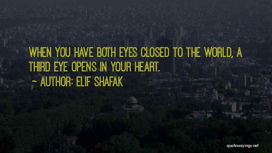 In Your Eyes Love Quotes By Elif Shafak