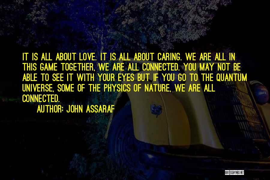In Your Eyes Love Quotes By John Assaraf