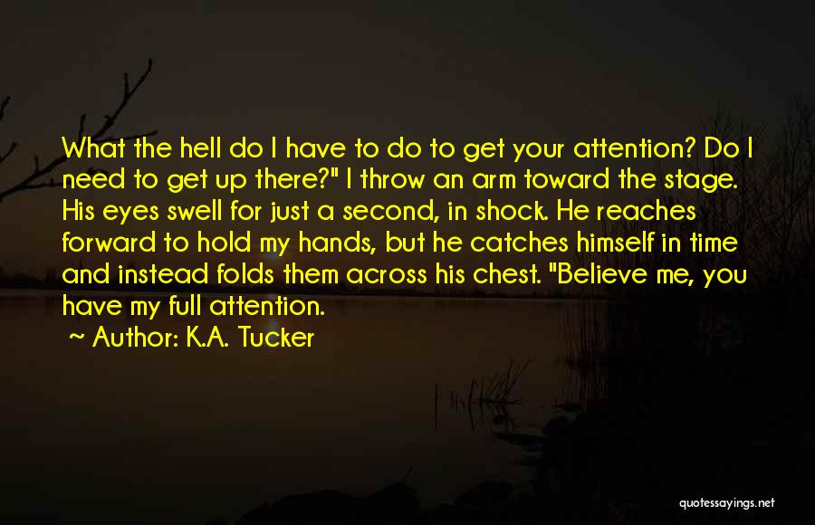 In Your Eyes Love Quotes By K.A. Tucker