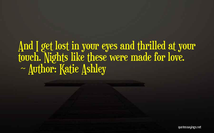 In Your Eyes Love Quotes By Katie Ashley