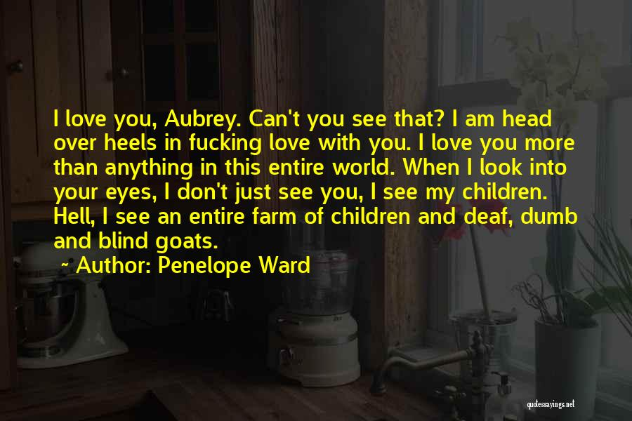 In Your Eyes Love Quotes By Penelope Ward