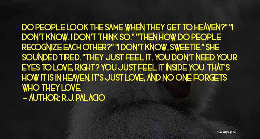 In Your Eyes Love Quotes By R.J. Palacio
