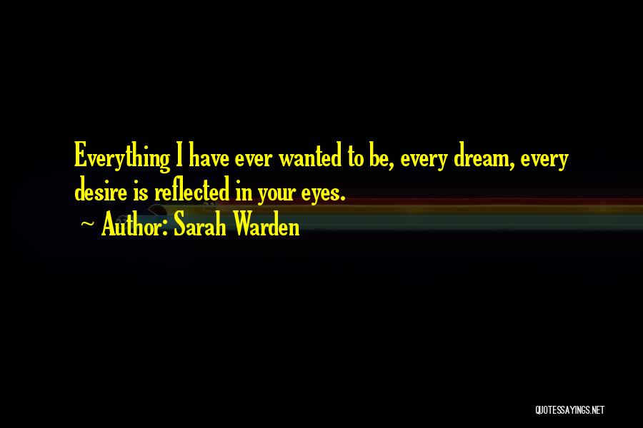 In Your Eyes Love Quotes By Sarah Warden
