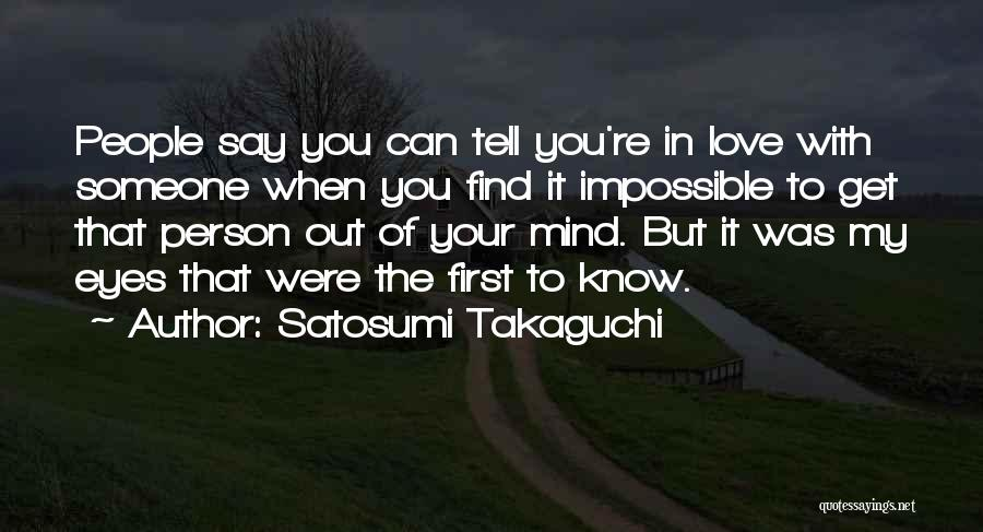 In Your Eyes Love Quotes By Satosumi Takaguchi