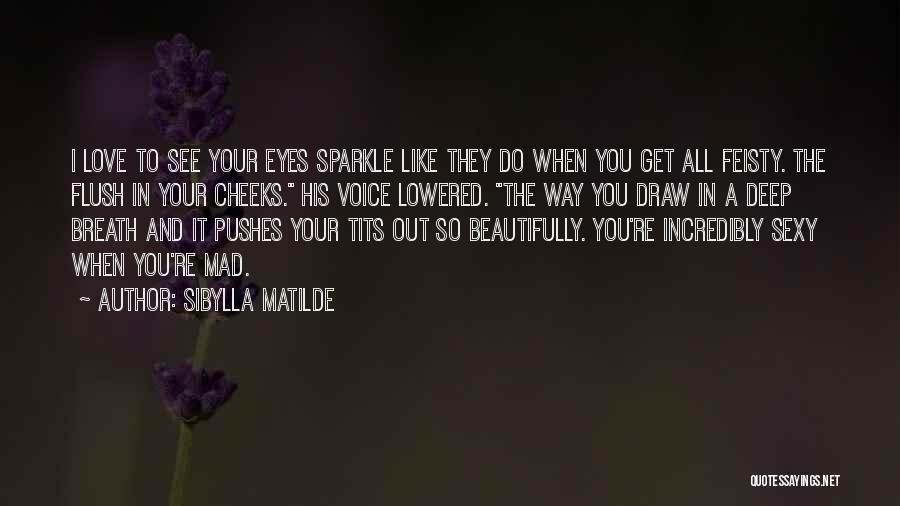In Your Eyes Love Quotes By Sibylla Matilde