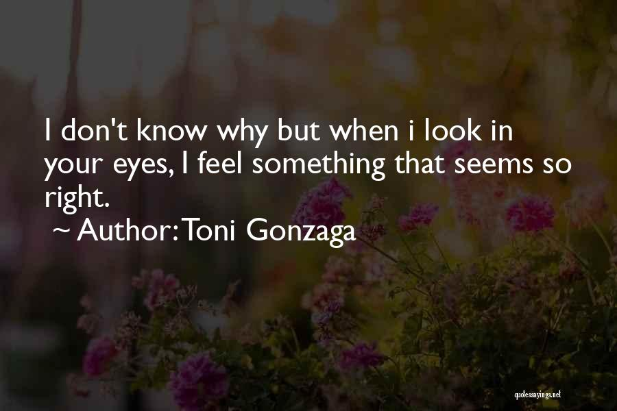 In Your Eyes Love Quotes By Toni Gonzaga