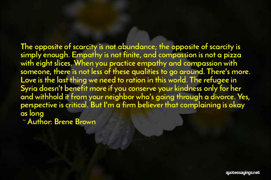 In Your Own World Quotes By Brene Brown