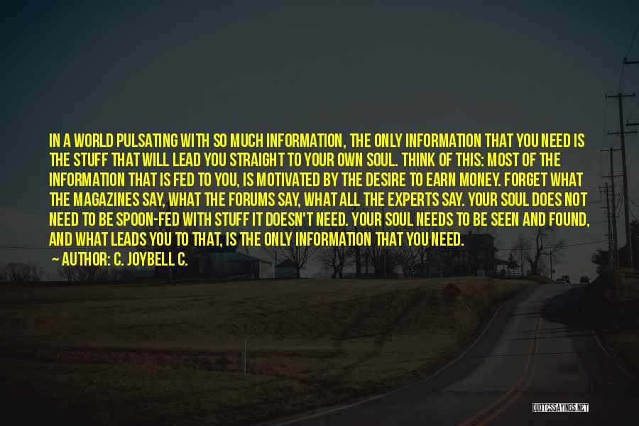In Your Own World Quotes By C. JoyBell C.